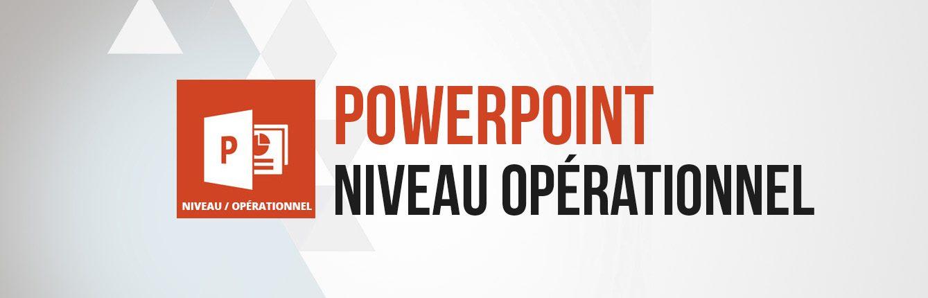 Formation Powerpoint niveau opérationnel